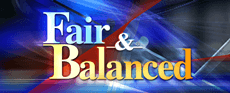 """Fair & Balanced"" against blue, black and red background"