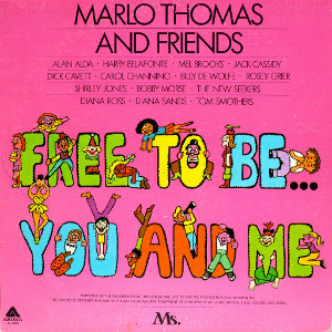 Free to Be... You and Me (album cover).jpg