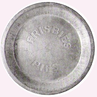 Frisbie pie tin