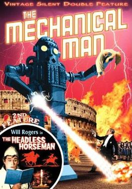 The Mechanical Man & The Headless Horseman
