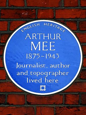 ARTHUR MEE 1875-1943 Journalist author and topographer lived here