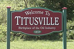 Welcome sign to Titusville, PA