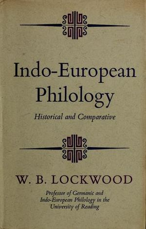 Indo European philology historical and comparative 1969