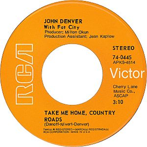John Denver with Fat City take me home country roads 1971 A-side US vinyl